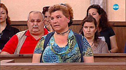 Съдебен спор - Епизод 545 - Майка ми открадна децата (27.05.2018)