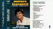 Мустафа Шабанович - Ото девел адава манглян 1985 (цяла касета)
