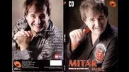 Mitar Miric - Nedaj boze nikome - (Audio 2011) HD