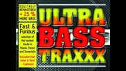 Ultra Bass Traxxx