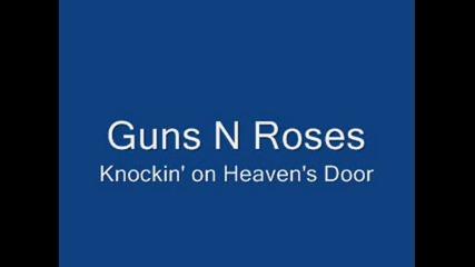 Guns N Roses - Knockin On Heaven`s Door