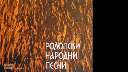 Родопски народни песни /втора част/