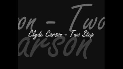 Clyde Carson - 2 Step