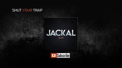Trap Music - Jackal - Blow H D [trap]