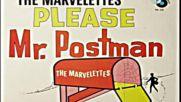 Marvelettes - Please Mr Postman