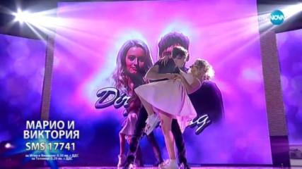 Марио и Виктория с изпълнение от ''Мръсни танци'' - Time of my Life - X Factor Live (19.11.2017)