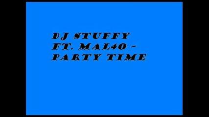 Dj Stuffy ft. Malcho - party time