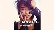 Miguel feat Kat Graham - Sure Thing (remix)