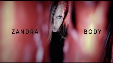 Zandra - Body (Official HD video)