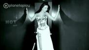 Траяна - Още По- Горещо ( Official Video 2010 ) Planetaplay