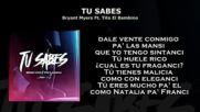 Tu Sabes - Bryant Myers X Tito El Bambino Audio Letra 2018
