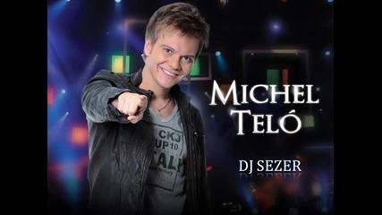 Н О В О!!! Michel Telo - Balada Sertaneja