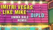 Dimitri Vegas and Like Mike vs Diplo ft. Debs Daughter - Hey Baby ( Emma Bale Remix )