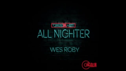 All Nighter by Wes Roby