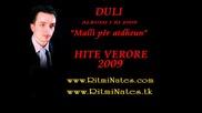 Duli Ke mbet n`zemer time 2009 New Album Malli per atedheun