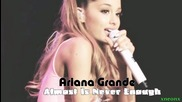 10. Ariana Grande - Almost Is Never Enough (feat. Nathan Sykes)