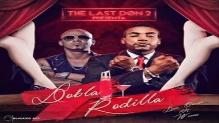 New 2015 / Don Omar Ft. Wisin – Dobla Rodilla * The Last Don I I * / Превод