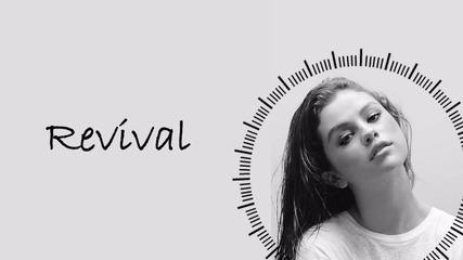 01. Selena Gomez - Revival