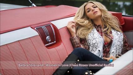 Barbra Streisand - Woman In Love (claes Rosen Remix)