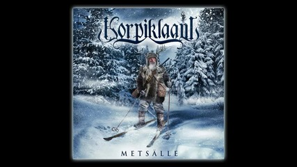 Korpiklaani - Metsalle (official album track)