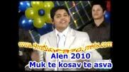 Alen Show 2010 Muk te kosav te asva By www.studiocazo.webs.com