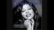 Chaka Khan - My Funny Valentine