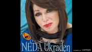 Neda Ukraden - Samo da te ne sretnem - (audio) - 2009