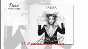 11. Il paradiso non esiste - Emma Marrone (албум: Adesso ) 2015
