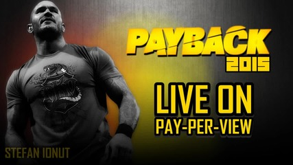 Payback 2015   Official Theme Song   - Payback by J.j., Kevin G. & S.t. Gemini