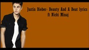 New! Justin Bieber ft Nicki Minaj 2012 - Beauty and A Beat ( текст )
