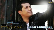 Aco Pejovic - Makar Zadnji Put - 2012