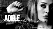 08. Adele - Love in the dark + Превод