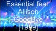 Essential feat. Allison - Goodbye