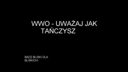 Wwo - Uwazaj Jak Tanczysz.avi