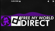 [dubstep] - Direct - Free My World [monstercat Release]