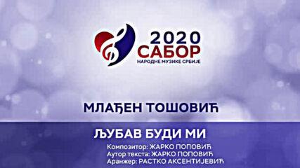 Mladjen Tosovic - Ljubav budi mi Sabor narodne muzike Srbije 2020.mp4