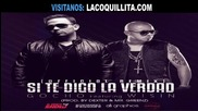 New 2012 Gocho Ft Wisin - Si Te Digo La Verdad