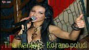 Tina Ivanovic - Ko rano poludi ( Audio 2014)