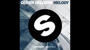 *2015* Oliver Heldens vs. Angemi - Melody ( Jack U version )
