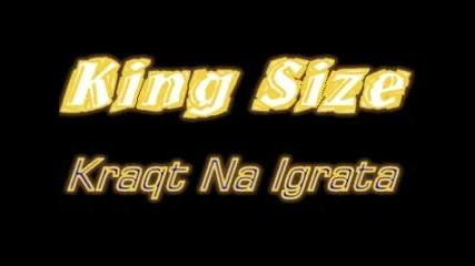 King Size - Края На Играта