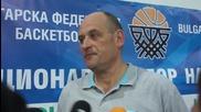 Барчовски: Извън логиката е да гоним победи с 40-50 точки