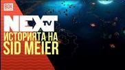 NEXTTV 031: Историята на Sid Meier