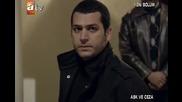 Аsk ve ceza (любов и наказание) - 2 епизод / 6 част + бг суб