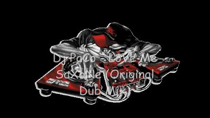 Dj Paco - Love Me Saxone (original Dub Mix)