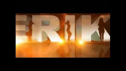 New! Ерик - Огнена брюнетка ( официално видео ) ..