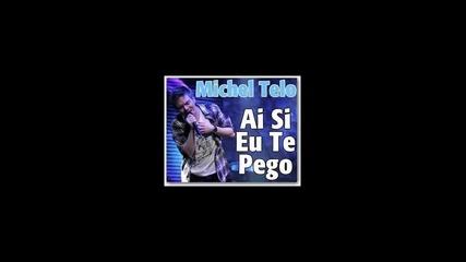 Michel Telo - Ai Se Te Pego
