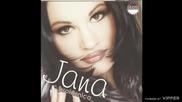 Jana - Spremna na sve - (Audio 1999)