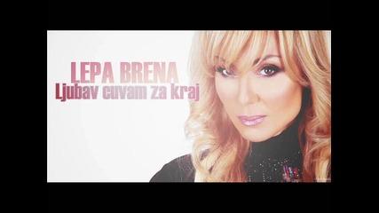 [new] Lepa Brena - Ljubav cuvam za kraj