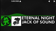 [hard Dance] Jack of Sound - Eternal Night (radio Edit) [monstercat Promo]