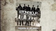 N E W 2015 - Stone Sour - Children Of The Grave
